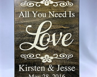 """8 x 11 custom solid wood sign saying """"All you need is Love"""" - add your names & date.  Wedding, anniversary, engagement, gift"""