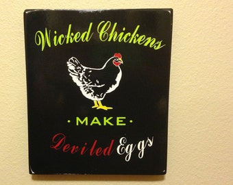 Chicken sign,  Laser Engraved, USA made.