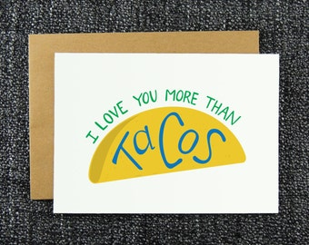 I Love You More Than Tacos Love Card - Taco Anniversary Card, I Love Tacos Card for Girlfriend, Card for Boyfriend, Card for Spouse