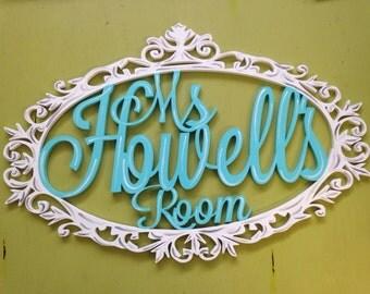 Ms. Howell's Room Teacher Classroom Sign