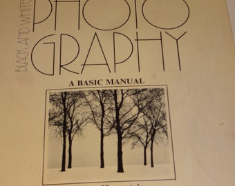 Photography Book, Black and White Photography: A Basic Manual, Black and White Photos, Vintage Book