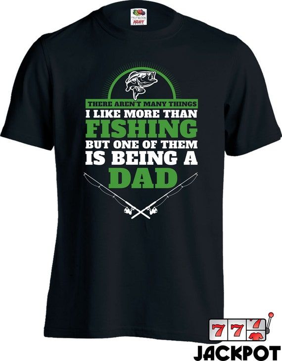 Fishing dad t shirt gifts for fisherman fathers day fisherman for Fishing gifts for dad