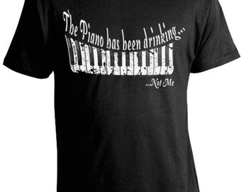 Tom Waits T-Shirt - Tom Waits Tee - Piano Drinking T-Shirt - The Piano has Been Drinking Not Me - FREE SHIPPING U.S