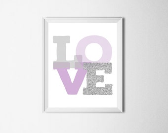 Love Print Digital Download Purple Nursery Decor Lavender Gray Nursery Wall Art Baby Girl Nursery Print Love Art Purple Silver Nursery Art