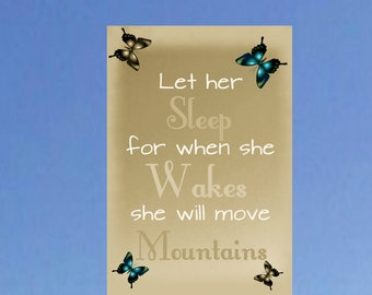 when she awakes she will move mountains, nursery word art, girls room, butterfly wall art, babyshower, adorable kids art, inspirational art