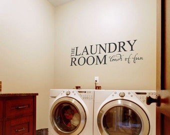 The Laundry Room Loads Of Fun Decal Impressive Laundry Room Wall Decal Quote The Laundry Room Loads Of Fun Decorating Inspiration