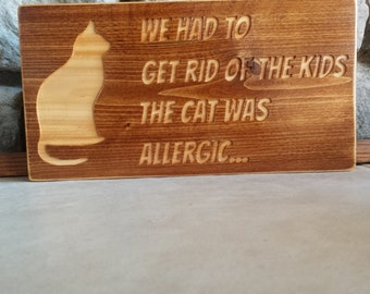 Cat Sign, Pet Sign, Custom Wood Signs, rustic wall decor, Wooden Signs, Carved wood Signs, Cedar Sign, pet lover , cat lover