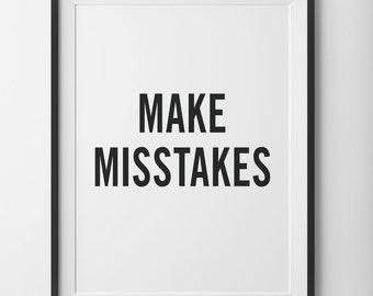 Make Mistakes Inspirational Poster Quote, Black and White Motivational Typography Quote Print, BW Wall Art Office Home Quote, Digital Print