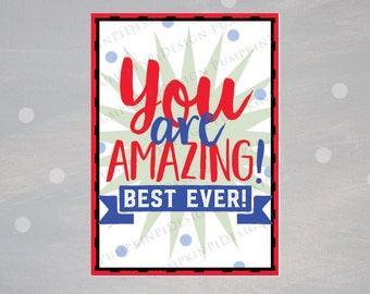 Printable You Are Amazing Congratulations Card, You Are Amazing Card - Best Ever Congratulations Card, Best Ever Card, Instant Download