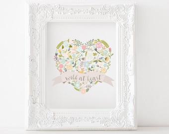 Wild at heart printable, wild at heart print, Nursery printable, nursery print, girls room printable, girls room print, heart printable