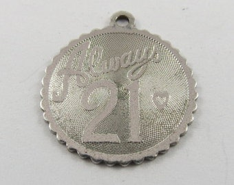 Always 21 Sterling Silver Charm or Pendant.