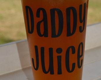 Daddy Juice pint glass, daddy juice glass, new dad gift, funny baby shower gift, baby shower gag gift, funny dad gift, daddy beer glass, dad
