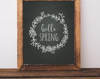 Digital Download//Hello Spring Printable//Chalkboard Printable//5x7//8x10