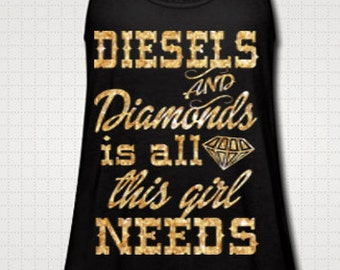 Diesels And Diamonds Is All This Girl Needs Tank Top Fitness Glitter Neon Workout Country Shirt Southern Girl Flowy Custom Made