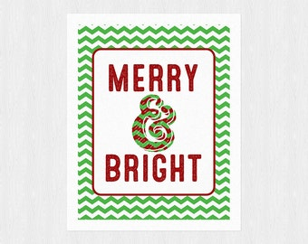 Merry and Bright - Holiday Printable - Christmas Carol - White Christmas - Instant Download - Christmas Sign - Xmas - 8x10 - Wall Art