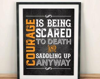John Wayne Quote Typographic Print: Courage!