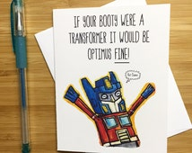 Cute Transformers Card, Geek Card, Nerd Humor, Pop Culture Gift, Optimus Prime, Transformers Gift, For Him, Love Card for Him, For Her