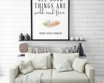 All Good Things Are Wild and Free Printable Wall Art | Instant Download, Digital, Printable File | Minimalist, Scandinavian Design