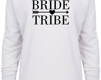 Bride Tribe wedding bridal bachelorette party sweatshirt
