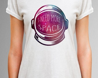 I need more space shirt, Astronaut helmet shirt with galaxy design, Astronaut Shirt, Astronaut Space TShirt, Science Shirt, Space lover gift