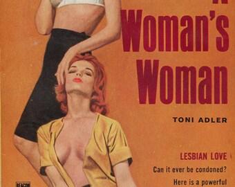 Lesbian pulp vintage art print— A Woman's Woman