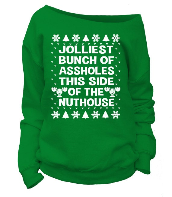 Christmas Vacation Quotes Jolliest Bunch Of: Jolliest Bunch Of Asholes This Side Of The Nuthouse. Womens