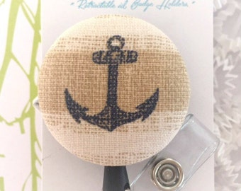 Anchor Reel - Fabric Covered Badge -  Badge Holder - Retractable Badge Reel -  Badge Clip - Nurse - RN Badge - Bling Badge - Cotton