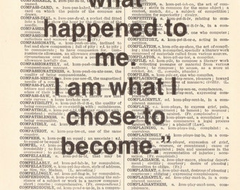 "Genuine Vintage 1948 Dictionary Page 5 x 7 Print ""I am not what happened"" Quote"