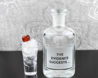 The Evidence Suggests Etched Laboratory Reagent Bottle Glass Bottle // Forensic Science Gift // Barware // Decanter // CSI // Home Decor //