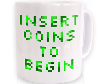 Insert Coins To Begin gaming mug