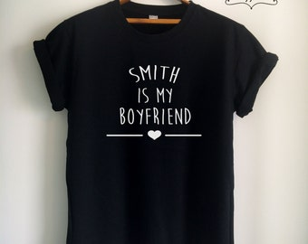 Smith Shirt Smith T Shirt Smith Merch SMITH is My Boyfriend for Women Girls Men Unisex Tumblr Top Tee White/Black/Grey/Red