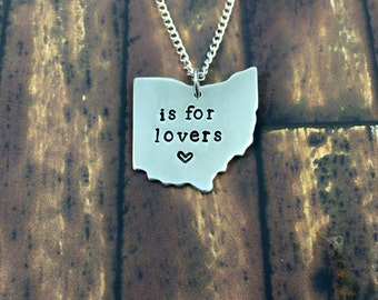 Ohio Is For Lovers - Hand Stamped Necklace