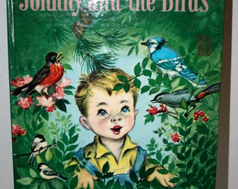 1950s Johnny and the Birds//By Ian Munn//Illustrated by Elizabeth Webbe//Vintage Children's Book