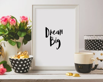 """Nursery quote Nursery print """"Dream Big"""" Typography quote Inspirational poster Home decor Wall art Room poster Instant download Gift idea"""