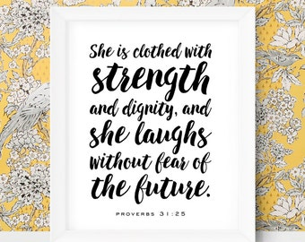 She is Clothed in Strength and Dignity Bible Scripture Art Inspirational Wall Art Proverbs 31 25 Christian Gift Idea Faith Gifts Christmas