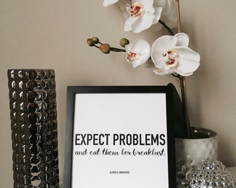 "Expect Problems and Eat Them For Breakfast - Pretty Motivational Quote Print, 8""x10"""