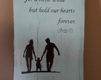 Rustic quote wall sign - Daughters hold our hands for a little while, but hold our hearts forever - custom quotes