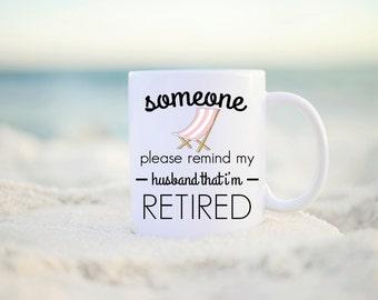 Retirement Gift, Retirement Mug, Retirement, Retired, Coffee Mug, Retiree Gift, Retirement Present, Retirement Party, Teacher Retirement