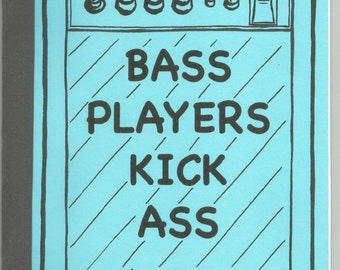 Bass Players Kick Ass: Book 1