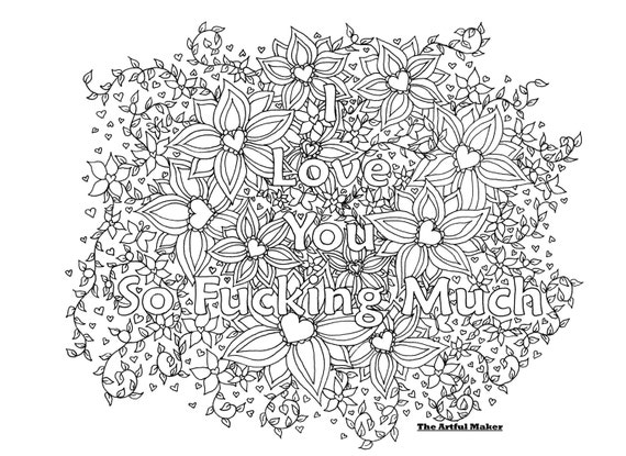 i love you so fucking much adult coloring page by the artful maker - Love Coloring Pages For Adults