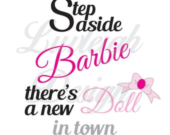 Step Aside Barbie Baby Bodysuit One Piece Clipart Download Vector File - SVG • Jpeg • pdf • ai • dxf for cut or print machines