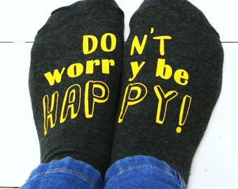Be Happy Socks - Don't Worry Be Happy - Women's Socks - Cheer Up Gift