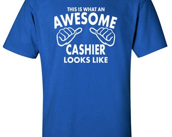 Gift for Cashier | Awesome Cashier | Cashier T-Shirt | Cashier Tee | Workwear Online | Occupations | Chashier | Birthday Present | #508
