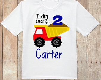Construction birthday shirt, truck birthday shirt, I dig being 2 truck birthday shirt, dump truck birthday shirt, custom dump truck shirt