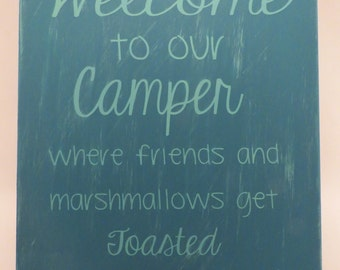 Welcome to Our Camper - Wooden Sign - Hand painted