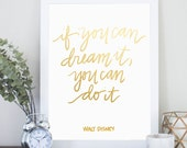 If You Can Dream It You Can Do It Walt Disney Digital Download Quote