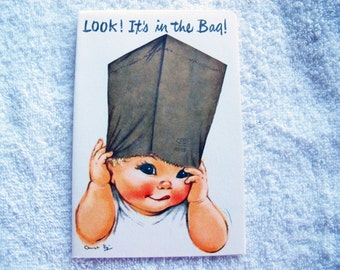 Charlot Byj Look I'm in the bag Get well card / humorous baby get well card / 1940's small talk get well card