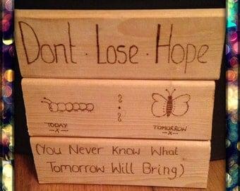Don't lose hope plaque!