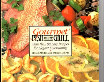 Gourmet Fish on the Grill Cookbook by Magida and Grunes 1989 Paperback. Possible First Edition Seafood Grilling Special Ingredient Cookbook
