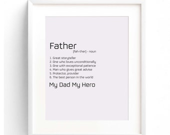 Fathers Day Print. Fathers Gift. Dad My Hero. Father. Hero.